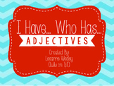 I Have, Who Has Adjectives