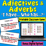 Adjectives and Adverbs I Have Who Has Game