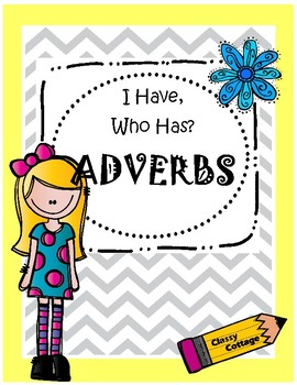 I Have, Who Has... Adverbs