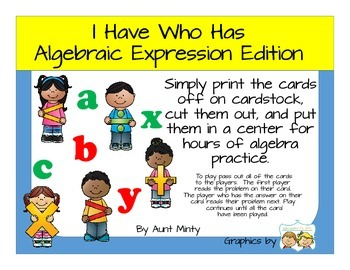 I Have Who Has Algebraic Expressions Edition  Math-Center Game