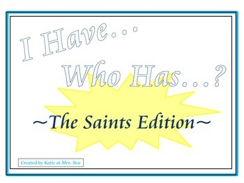 I Have... Who Has...?:  All Saints Day Edition