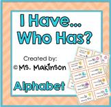 """I Have, Who Has?"" Alphabet"