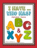 I Have... Who Has...? Alphabet Card Game