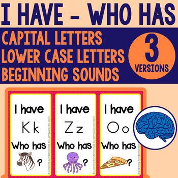 I Have - Who Has | Alphabet Game (Capital, Lower case, Beg