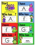 I Have - Who Has? - Alphabet Letters