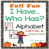 I Have, Who Has? ~ Alphabet Letters ~ Fall Game