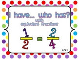 I Have, Who Has .... An Equivalent Fraction Game