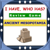 I Have, Who Has Ancient Mesopotamia Review Game
