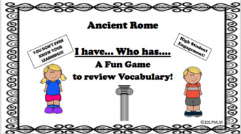 I Have... Who Has Ancient Rome Vocabulary Review Game