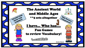 I Have..Who Has.. Ancient World and Middle Ages Vocabulary Review Games