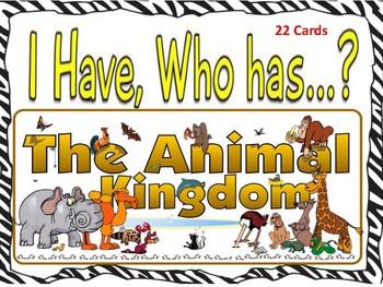 I Have Who Has Animal Kingdom (22 Cards)