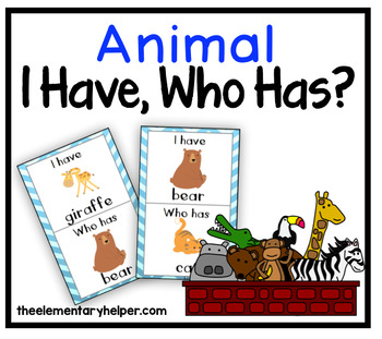 I Have, Who Has? {Animal Themed} for Early Childhood