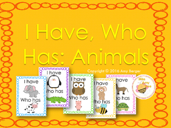 I Have, Who Has: Animals