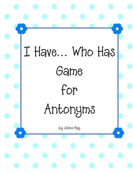 I Have Who Has Antonym Review Game