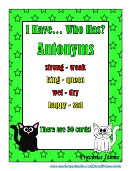 I Have... Who Has?  Antonyms