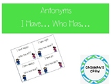 I Have... Who Has... Antonyms and Synonyms BUNDLE