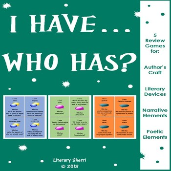 I Have, Who Has? Author's Craft, Literary Devices, Poetry