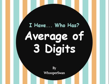 I Have, Who Has - Average of 3 Digits