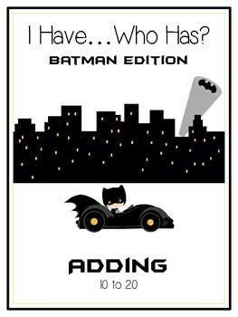 I Have Who Has - BATMAN - Adding 10 to 20 - Math Folder Game