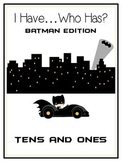 I Have Who Has BATMAN Math Folder Game TENS and ONES Place Value Common Core