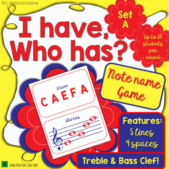 I Have, Who Has – Band Note Name Game Set A