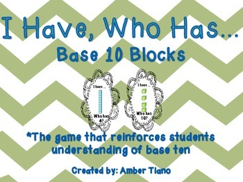 I Have Who Has- Base 10