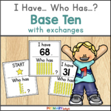 Base Ten with Exchanges: I Have... Who Has...? (A Place Value Game)