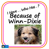 I Have . . . Who Has . . ? Because of Winn-Dixie