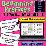 Prefixes I Have Who Has Game (un, pre, re, mis, and dis)