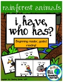 I Have, Who Has? Beginning Readers, Rainforest Animals