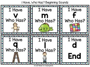 I Have, Who Has- Beginning Sounds