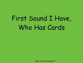 I Have Who Has Beginning Sounds