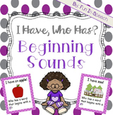 I Have, Who Has? - Beginning Sounds Activity Pack