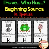 I Have… Who Has…? Beginning Sounds in Spanish