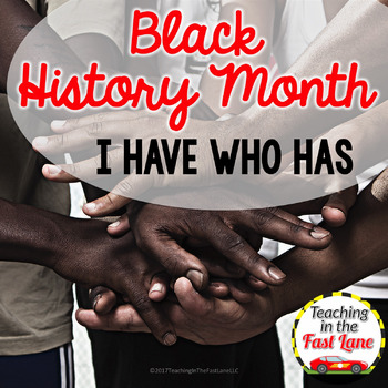 I Have Who Has {Black History Month}