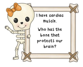 I Have, Who Has Bones and Muscles- A whole class science game!