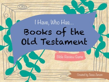 I Have, Who Has... Books of the Old Testament - Bible Game