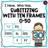 Building Number Sense Subitizing With Ten Frames I Have, Who Has? Activity