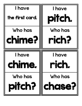 I Have. Who Has? GAME (CH and WH digraphs)