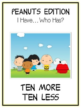 I Have Who Has - CHARLIE BROWN - Ten More Ten Less - Math Folder Game