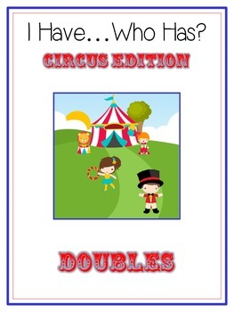 I Have Who Has - CIRCUS - Adding DOUBLES - Math Folder Game