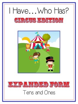 I Have Who Has CIRCUS Math Folder Game Expanded Form TENS & ONES Place Value