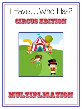 I Have Who Has - CIRCUS - Multiplication - Math Folder Game