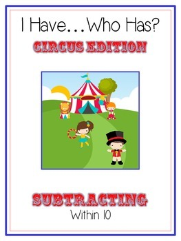 I Have Who Has - CIRCUS - Subtracting within 10 - Math Folder Game