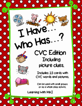 I Have, Who Has? - CVC Edition
