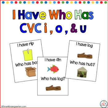 I Have Who Has CVC I, O, and U