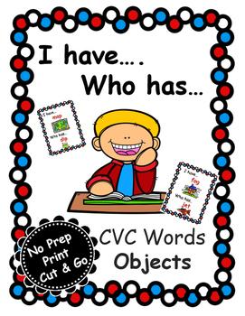 I Have...Who Has...CVC Objects