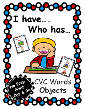 I Have...Who Has...CVC Objects