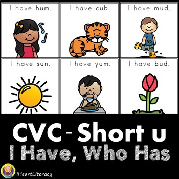 I Have Who Has CVC Short U Word Game
