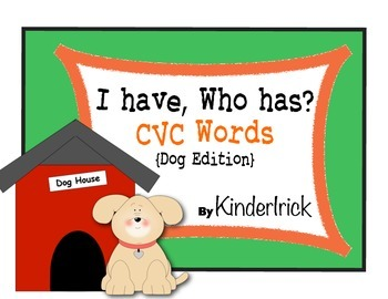 I Have... Who Has? CVC Words {Dog Edition}